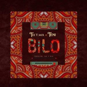 Tee-Y Mix - Bilo ft. Teni